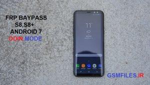 آموزش آنلاک FRP سامسونگ GalaxyS8 مدل G950F اندروید7